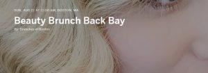 Beauty Brunch Back Bay @ Post 390 | Boston | Massachusetts | United States
