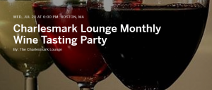 Charlesmark Lounge Monthly Wine Tasting Party @ Charlesmark Hotel & Lounge | Boston | Massachusetts | United States