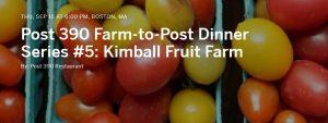 Post 390 Farm-to-Post Dinner Series #5: Kimball Fruit Farm @ Post 390 | Boston | Massachusetts | United States