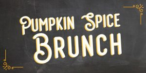 Pumpkin Spice Brunch! @ City Table | Boston | Massachusetts | United States