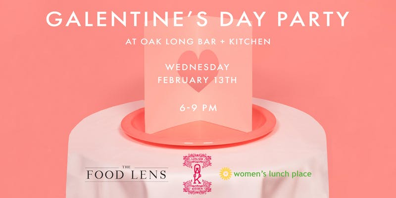Galentine's Day at OAK Long Bar