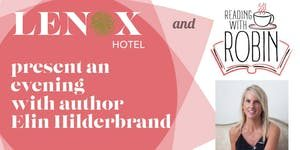 An Evening with Author Elin Hilderbrand at The Lenox @ The Lenox
