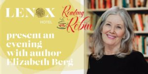 An Evening with Author Elizabeth Berg at The Lenox @ The Lenox | Boston | Massachusetts | United States