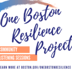 One Boston Resilience Project: Community Listening Session
