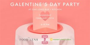 Galentine's Day Party at Oak Long Bar + Kitchen @ Oak Long Bar + Kitchen | Boston | Massachusetts | United States