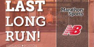 The LAST LONG RUN pres. by Marathon Sports & New Balance @ Marathon Sports Boston